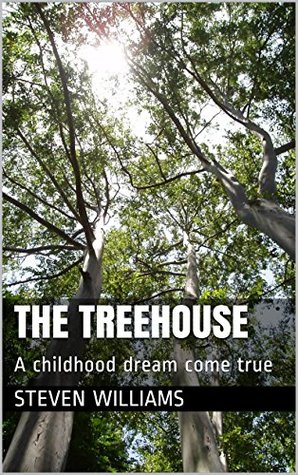 The Treehouse: A childhood dream come true