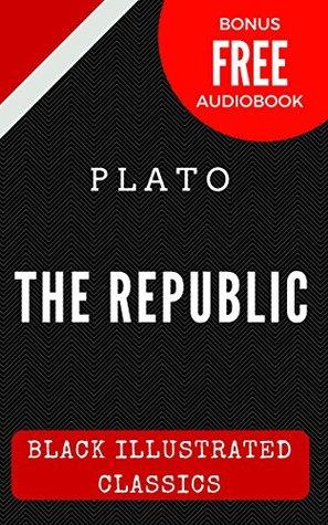 The Republic: Black Illustrated Classics