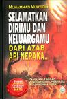 Selamatkan Dirimu Dan Keluargamu Dari Azab Api Neraka...