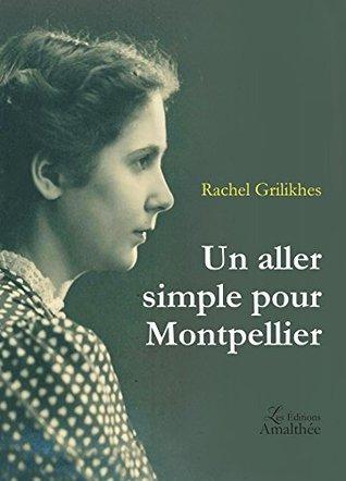 Un aller simple pour Montpellier
