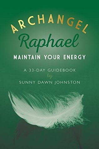 archangel-raphael-healing-restoration-a-33-day-guidebook