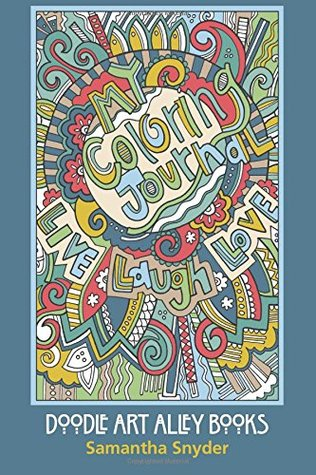 My Coloring Journal: Live, Laugh, Love (Doodle Art Alley Books) by ...