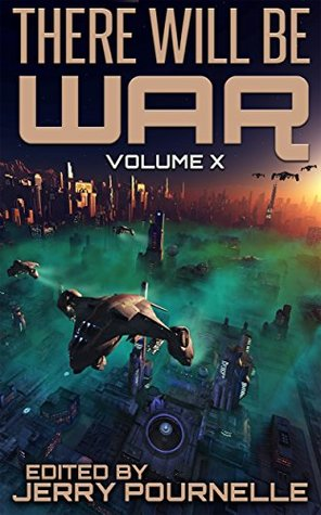 !!> Epub ➜ There Will Be War Volume X  ➛ Author Jerry Pournelle – Plummovies.info