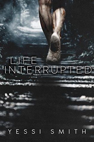 Life Interrupted - Yessi Smith
