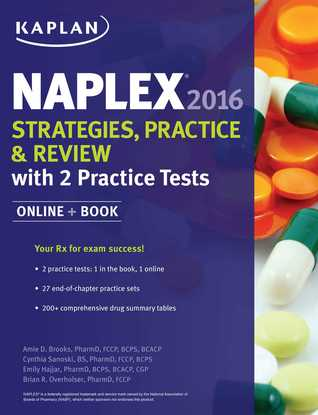 NAPLEX 2016 Strategies, Practice, and Review with 2 Practice Tests: Online + Book by Amie Brooks