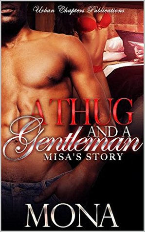 A Thug and A Gentleman: Misa's Story