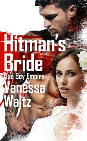 Hitman's Bride (Bad Boy Empire, #1)