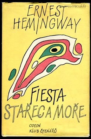 Fiesta & Stařec a moře