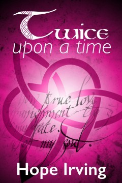 Twice upon a Time by Hope Irving