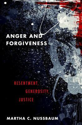 Image result for anger forgiveness resentment nussbaum