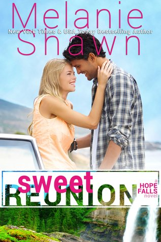 Sweet Reunion (Hope Falls, #1)