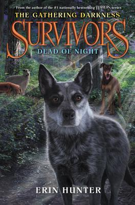 Dead of Night (Survivors: The Gathering Darkness, #2)