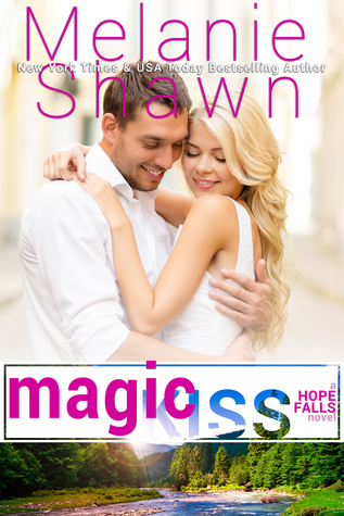 Magic Kiss (Hope Falls, 11)
