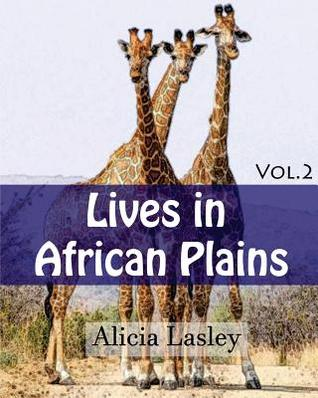 Lives in African Plains: Adult Coloring Book Vol.2: African Wildlives Coloring Book