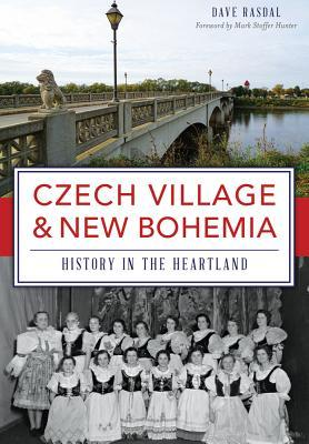 Czech Village  New Bohemia: History in the Heartland