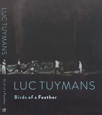 Luc Tuymans: Birds of a Feather