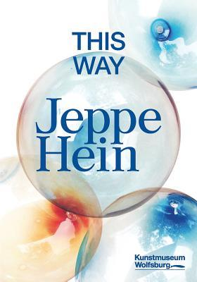 Jeppe Hein: This Way