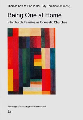 Being One at Home: Interchurch Families as Domestic Churches