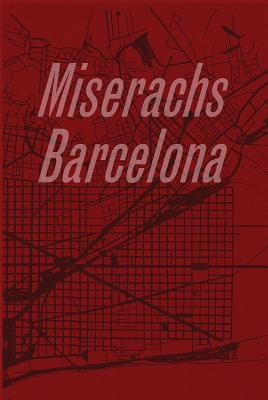 Xavier Miserachs: Barcelona par Xavier Miserachs