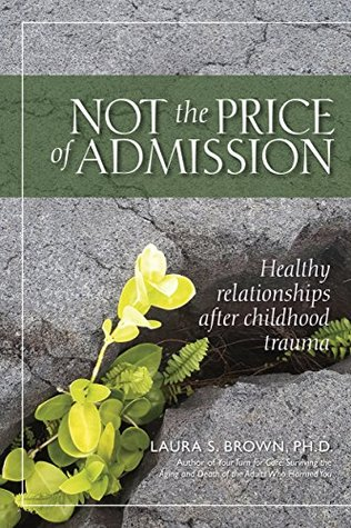 Not the price of admission: Healthy relationships after childhood trauma