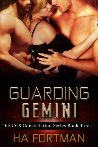 Guarding Gemini (The UGS Constellation, ...