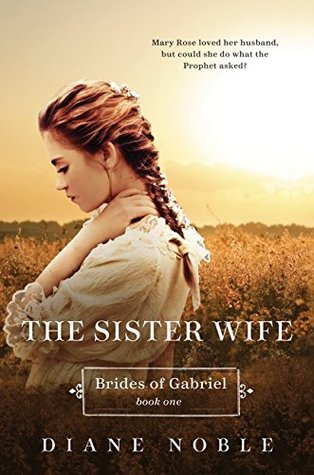 Ebook The Sister Wife by Diane Noble PDF!