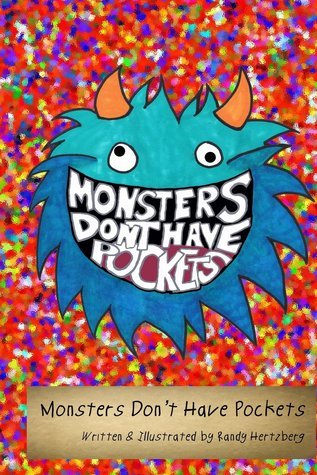 Monsters Don't Have Pockets