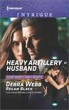 Heavy Artillery Husband (Colby Agency: Family Secrets #2)