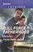 Full Force Fatherhood (Orion Security #2) by Tyler Anne Snell