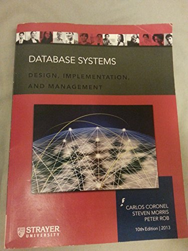 Database System: Design, Implementation, and Management 10th Edition