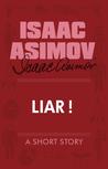 Liar! by Isaac Asimov