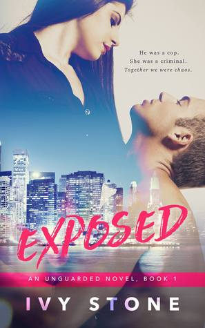 Exposed (Unguarded, #1)