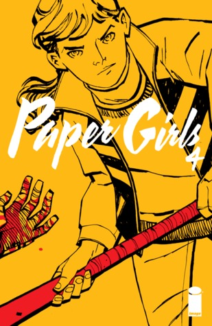 Paper Girls #4 by Brian K. Vaughan