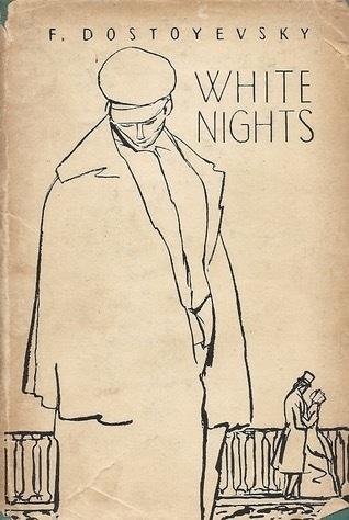 White Nights by Fyodor Dostoyevsky