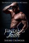 Finding Faith (The Black Mavericks MC, Book 2)