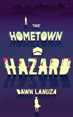 The Hometown Hazard