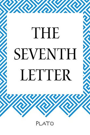 The Seventh Letter by Plato