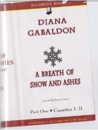 A Breath of Snow and Ashes, Part One