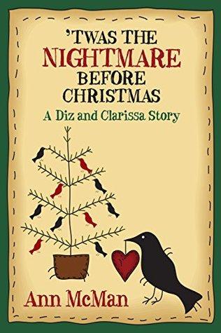 Twas the Nightmare Before Christmas: A Diz and Clarissa Story