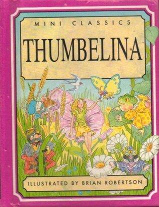 Thumbelina Mini Classics (Mini Classics)