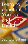 Learn to Count in Yoruba and English