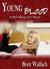 Young Blood by Brett Wallach