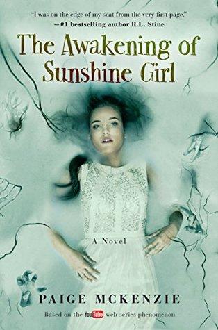 5b5489d1583 The Awakening of Sunshine Girl by Paige McKenzie