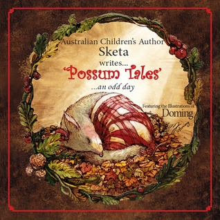 Possum Tales...an odd day
