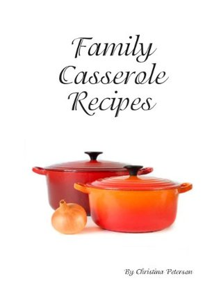 Scalloped Potato Casserole Recipes (Family Casserole Recipes Book 39)