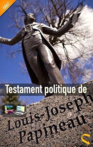 Testament politique de Louis-Joseph Papineau