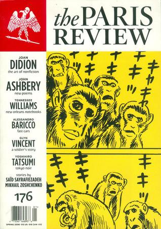 The Paris Review No. 176 Spring 2006