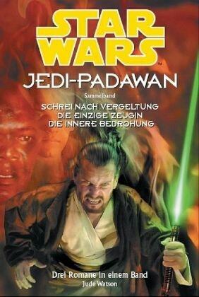 Star Wars: Jedi-Padawan, Sammelband 6 (Star Wars: Jedi-Padawan, #16-18)