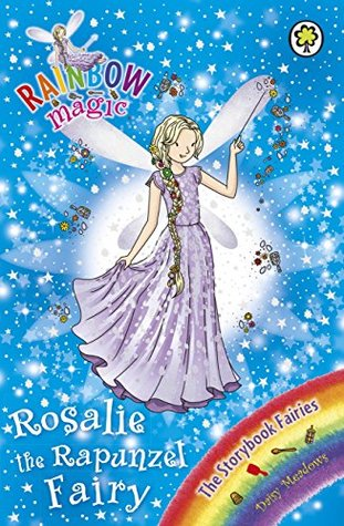 The Storybook Fairies: 162: Rosalie the Rapunzel Fairy