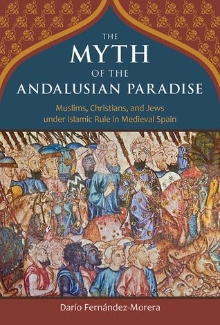 The myth of the andalusian paradise muslims christians and jews 20256480 fandeluxe Gallery